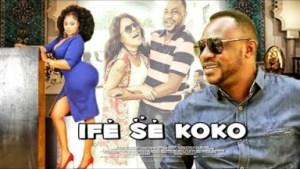 Ife Se Koko (2019)